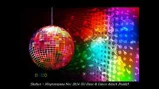 Skalars - Nieprzespana Noc 2k14 (DJ Haus & Dance Attack Remix)