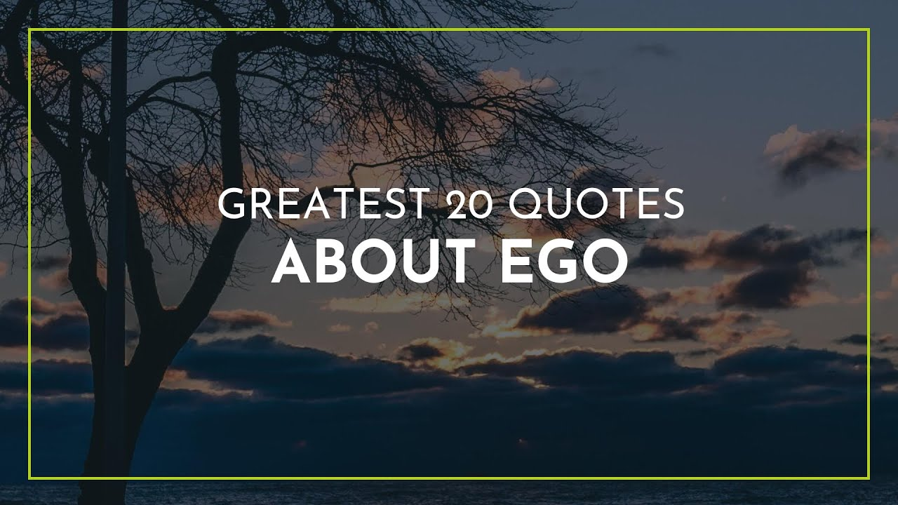 greatest quotes about ego friendship quotes bday quotes