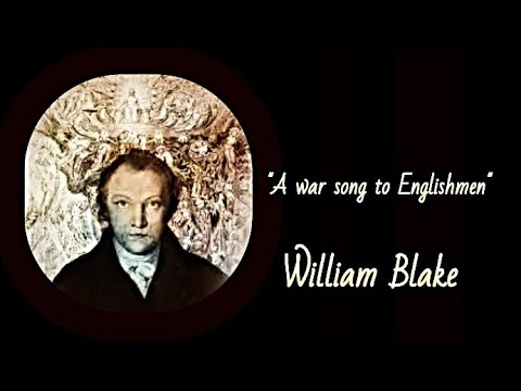 "William Blake ""A War Song To Englishmen"""