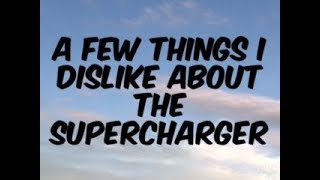A Few Things I Dislike About The Magnuson Supercharger