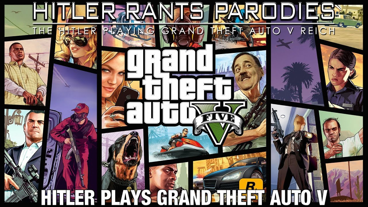 Hitler plays Grand Theft Auto V