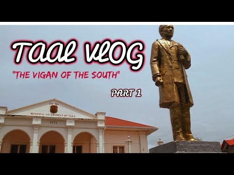 Taal Batangas Heritage Town -Travel Vlog (Bossjewa) PART 1