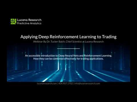 Applying Deep Reinforcement Learning to Trading with Dr. Tucker Balch