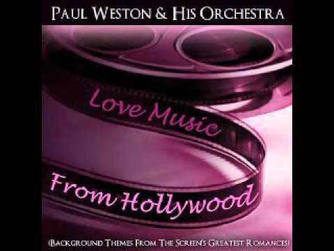 Paul Weston & His Orchestra - My Foolish Heart