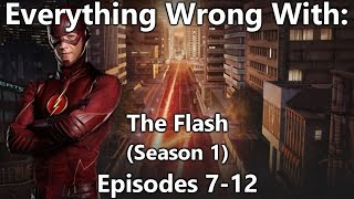 Everything Wrong With: The Flash | Season 1 | Part 2/4