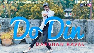 Do Din - Darshan Raval | Dance Video | Choreography By Shubham Sarkar