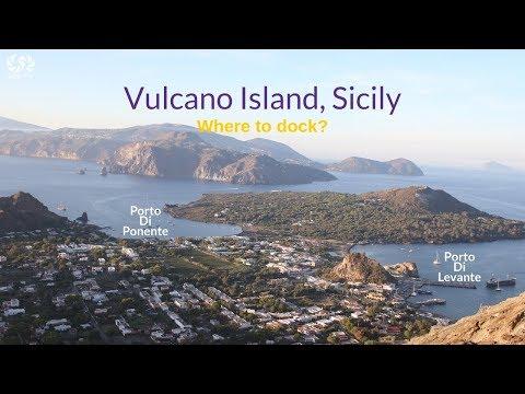 Vulcano island Sicily- where to dock?  & things to do    | SeaTV