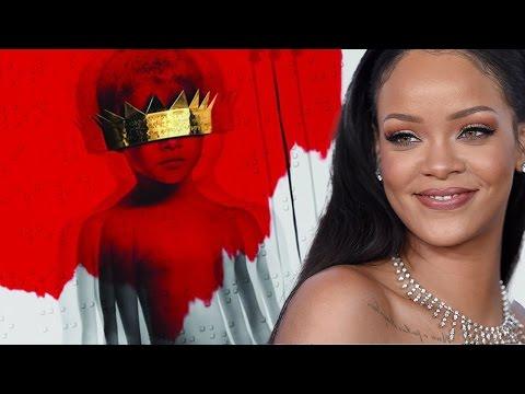 6 Best Songs From Rihannas ANTI Album