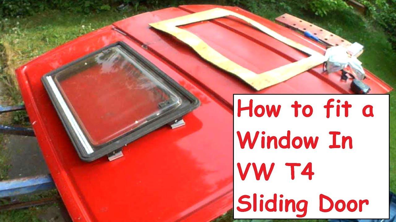 How To Fit Diy Campervan Window Install In Sliding Door Vw