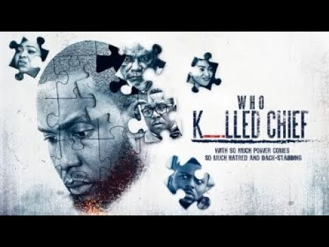 Download Who Killed Chief  - Latest 2017 Nigerian Nollywood Drama Movie (20 min preview)