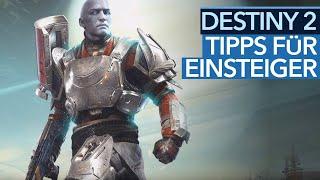 Einsteiger-Tipps für Destiny 2 - Das hätten wir gerne vorher gewusst