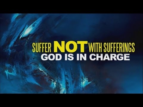 Attributes of God - Suffer not with Sufferings: God is in Charge - Bong Saquing