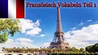Französisch lernen für Anfänger Vokabeln zum nachsprechen Teil 1 🇨🇵 ✔️