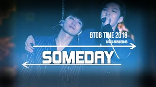 Download Video 05. BTOB TIME Someday Live Stage [ENG/SUB] MP3 3GP MP4