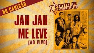 Ponto De Equilshybrio  Jah Jah Me Leve... @ www.OfficialVideos.Net