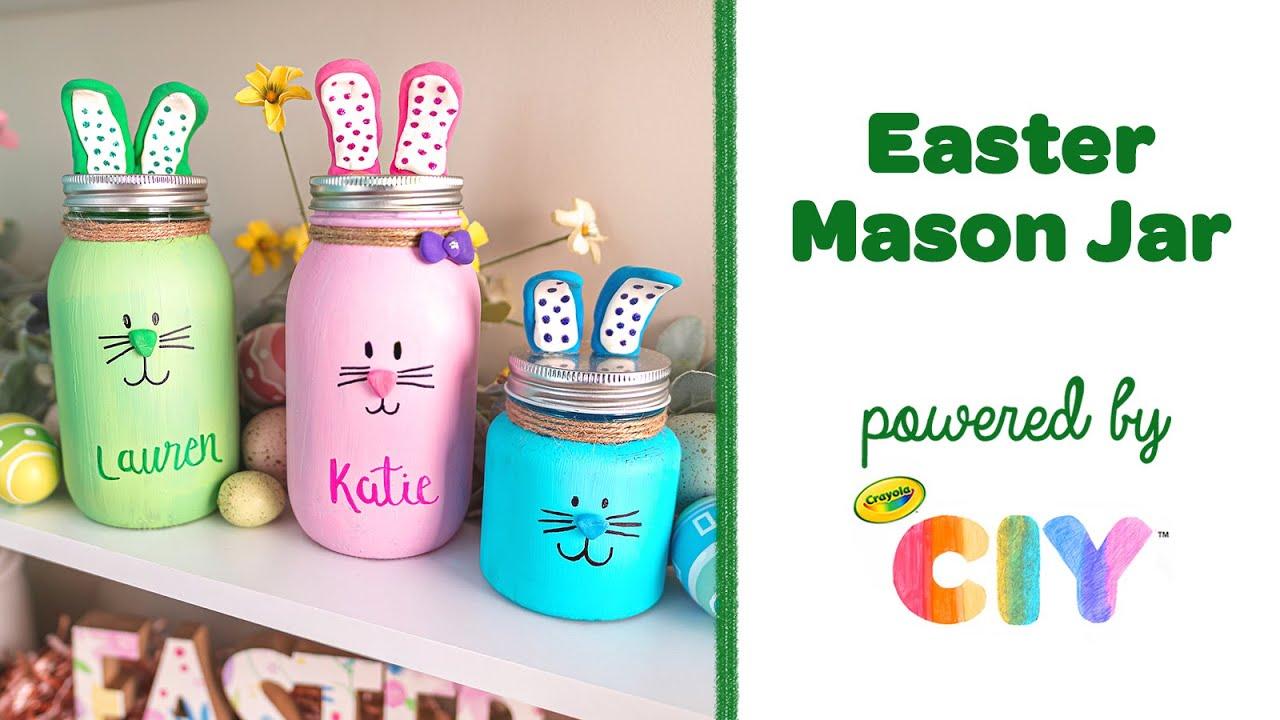 Easter Bunny Mason Jar Craft Diy Easter Decoration Crayola Ciy Youtube