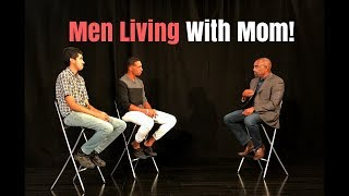 Millennial Men Living at Home with Mom: an EPIDEMIC! (Excerpt 3 of 3)