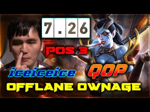[DOTA 2 - 7.26] Fnatic.iceiceice QOP Pos 3 Offlane Ownage Gameplay