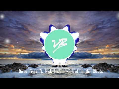 Disco Fries ft. Nick Hexum - Head in the Clouds