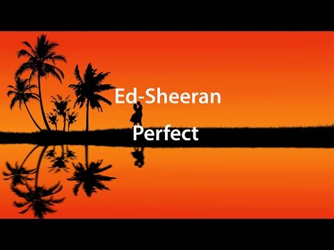 Ed Sheeran - Perfect(Lyrics) перевод на русском
