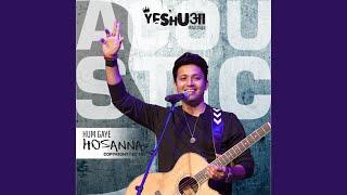 Hum Gaye Hosanna (Acoustic Version)
