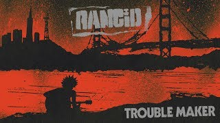 RANCID - TROUBLE MAKER  [FULL ALBUM]