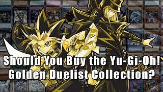 should-you-buy-the-yu-gi-oh-golden-duelist-collection
