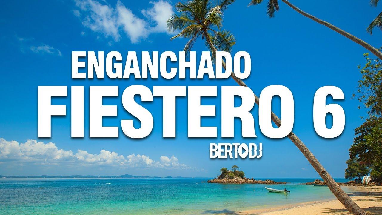 ENGANCHADO FIESTERO #6 [Reggaeton Nuevo] PRE VERANO ✘ Berto DJ