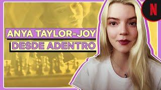 Gambito de dama   Anya Taylor-Joy: desde adentro