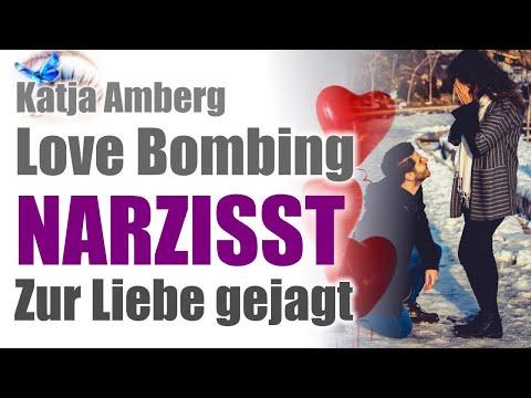 Love Bombing / Narzisst/  Zur Liebe gejagt!!