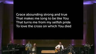 Grace Unmeasured | Worship at Calvary Bible Church