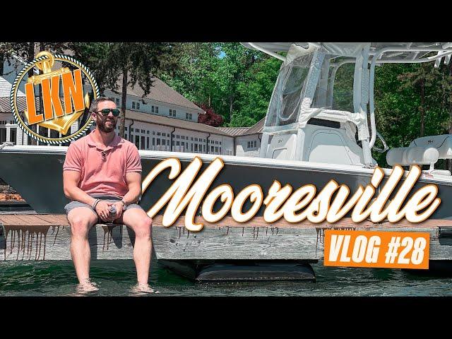 Mooresville Area | VLOG #28