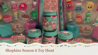 SHOPKINS SEASON 6 Toy Hunt