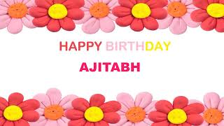 Ajitabh   Birthday Postcards & Postales - Happy Birthday