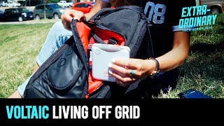 Voltaic showed us how to live off grid   Extraordinary Tech