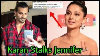 Jennifer Winget's (Maya of Beyhadh) ex hubby Karan Singh Grover Stalks her on Social Media|Shocking
