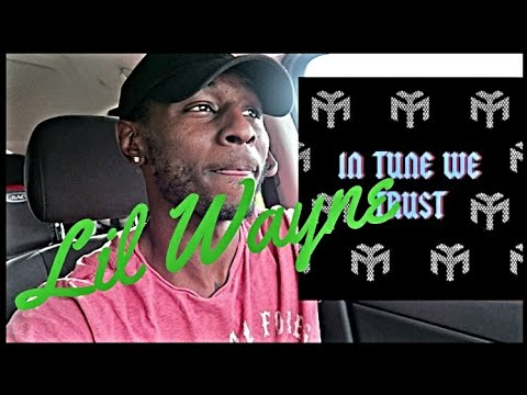 Lil Wayne - IN TUNE WE TRUST Review/Reaction (Roll With D)