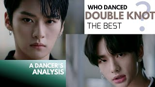 Who danced STRAY KIDS DOUBLE KNOT the best? A Dancer's Analysis