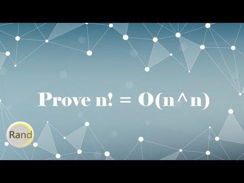 Prove n! = O(n^n)