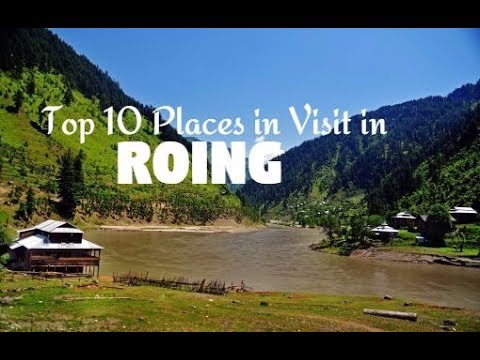 Top 10 Places to Visit in Roing Dibang Valley
