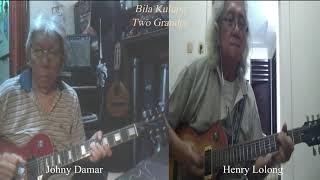 Bila Kulupa (A. Usman) - two grandpa Johny Damar & Henry B. Lolong