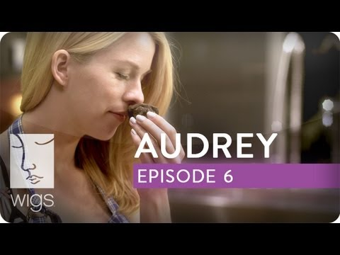 Audrey | Ep. 6 of 6 | Feat. Kim Shaw | WIGS