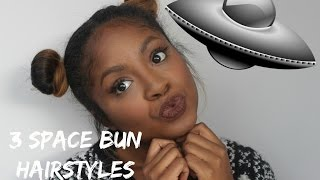 3 Space Bun Hairstyles | MissDarcei