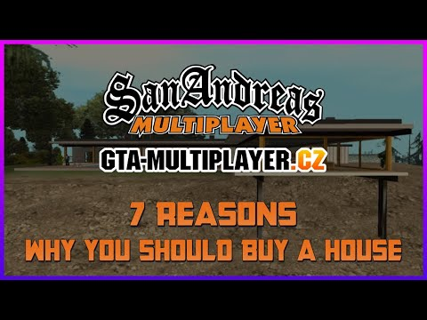 7 REASONS WHY YOU SHOULD BUY A HOUSE | GTA-MULTIPLAYER.CZ