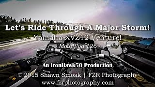 Let's Ride Through A Major Storm! - XVZ12 Venture | MotoVlog 126