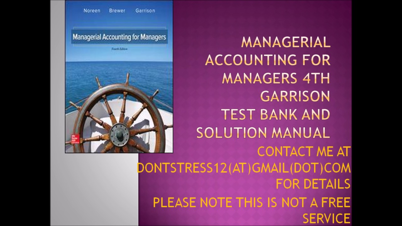 managerial accounting garrison noreen and brewer 13th edition