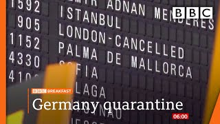 Germany to quarantine travellers from UK  @BBC News live 🔴 BBC