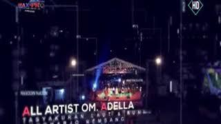 Om Adella - Keramat - Anisa Rahma