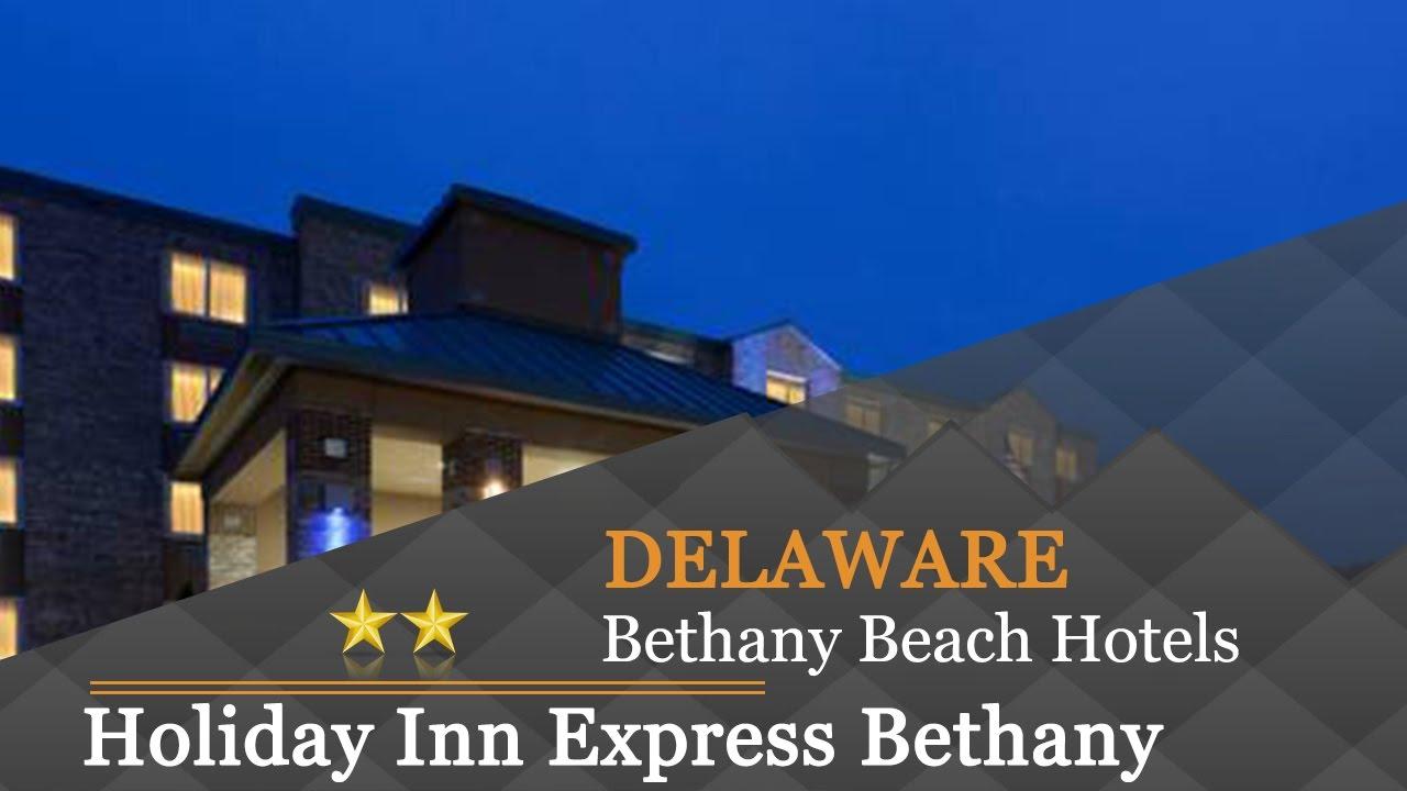 Holiday Inn Express Bethany Beach Hotels Delaware