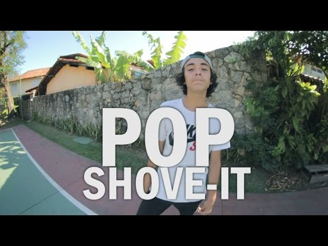 Como Mandar - POP SHOVE-IT - SkatistaBR